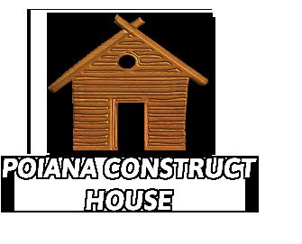 Poiana Construct House